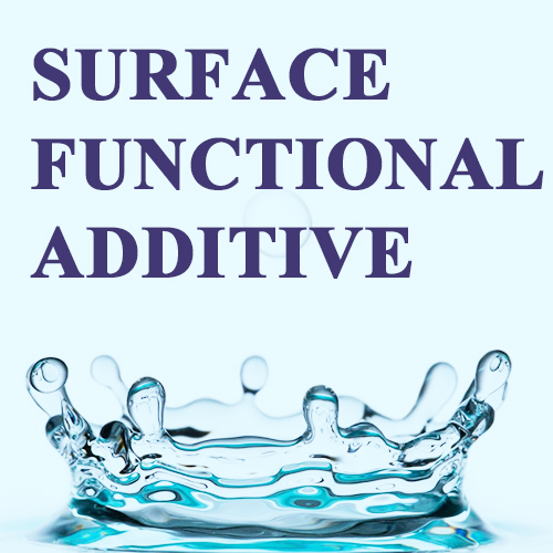 Surface Functional Additive